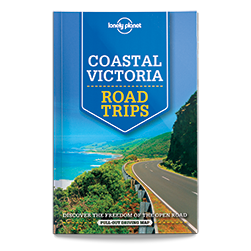 Lonely Planet Coastal Victoria Road Trips 1st Edition