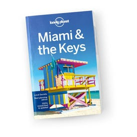 Lonely Planet Miami & the Keys 8th Edition